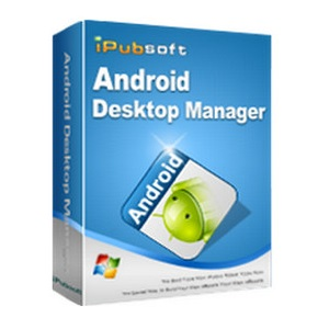 iPubsoft Android Desktop Manager 3.7 Free Download