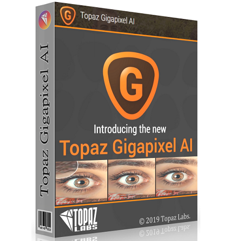 Download Topaz Gigapixel AI 5.2.1