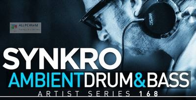 Loopmasters Synkro Ambient Drum & Bass Setup Free Download