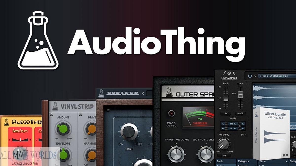 AudioThing Effect Bundle Free Download